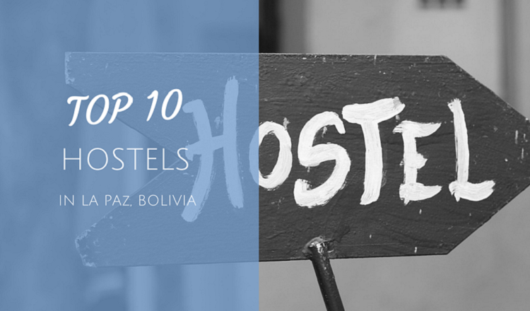bests hostel in la paz bolivia